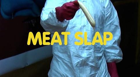 Meat Slap