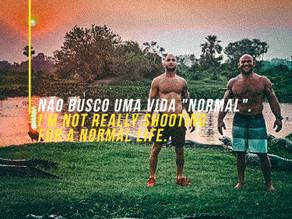 """Não busco uma vida """"normal""""."""