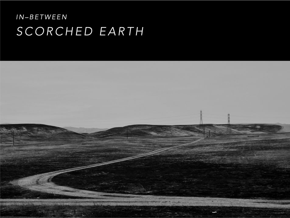 SCORTCHED EARTH