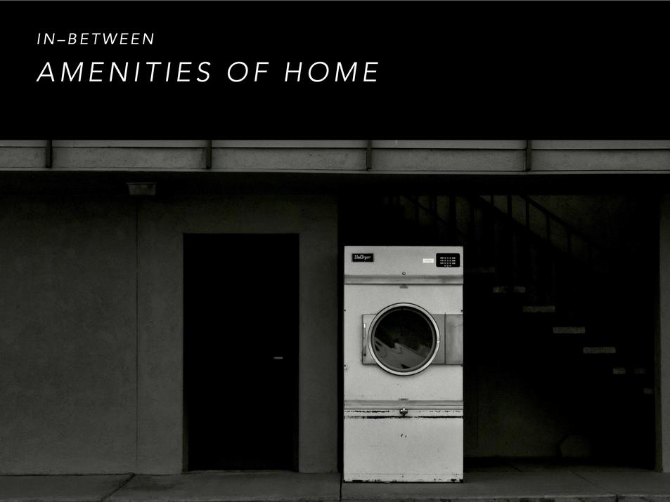 AMENITIES OF HOME