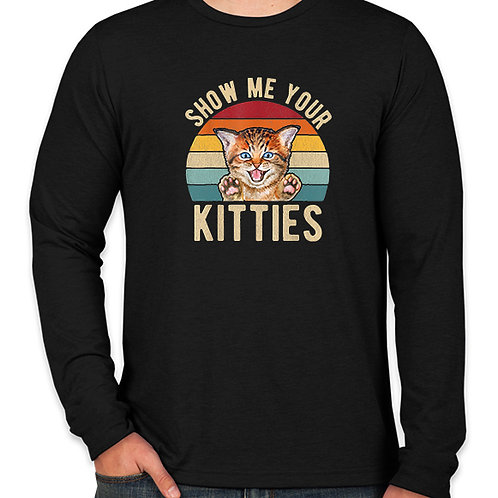 Vintage Show Me Your Kitties Long Sleeve T-Shirt