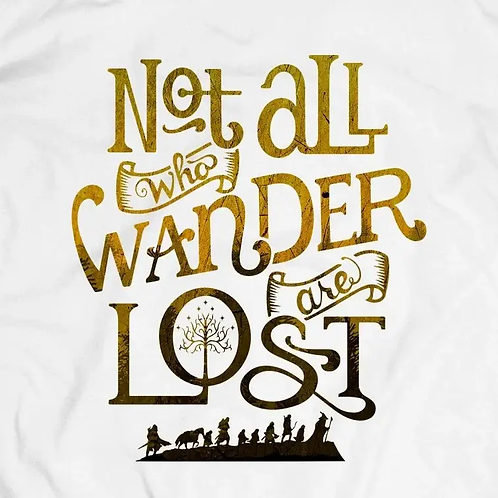 Lord of the Rings: Not All Who Wander T-Shirt
