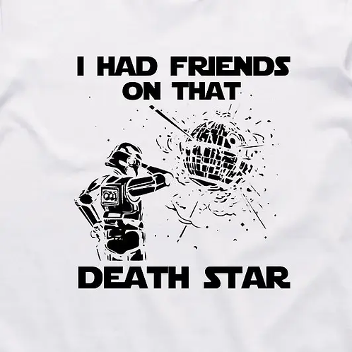 Friends on that Deathstar T-Shirt