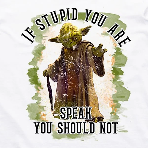 If Stupid You Are T-Shirt