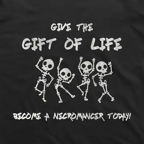 Necromancer: Gift of Life T-Shirt
