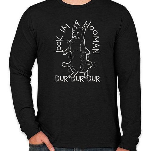 Dur Dur Dur Long Sleeve T-Shirt