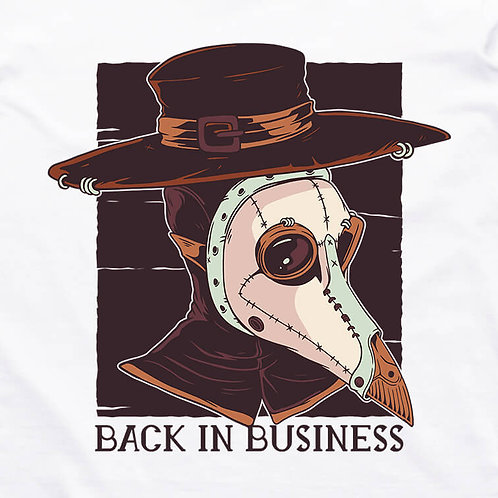 Back in Business T-Shirt