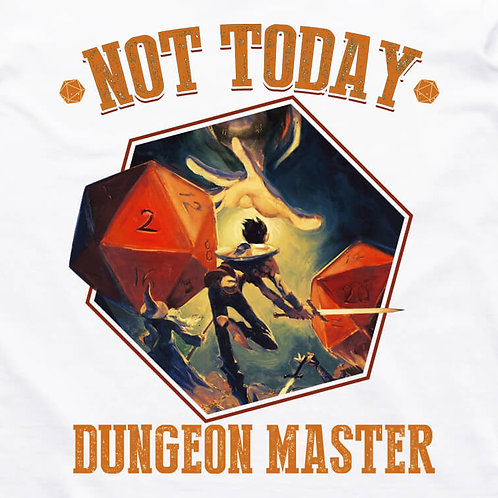 Not Today DM T-Shirt