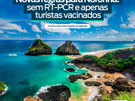 Novas regras para Noronha: sem teste RT-PCR e apenas turistas vacinados