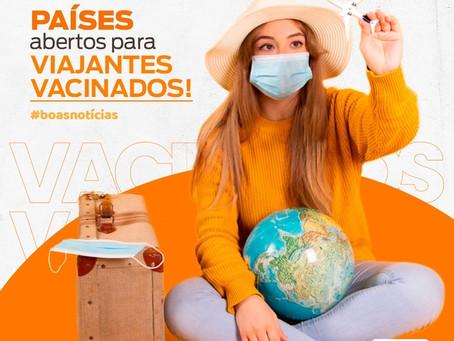 Países abertos para viajantes vacinados