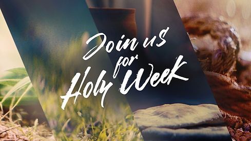 easter_moments_join_us_for_holy_week-lan