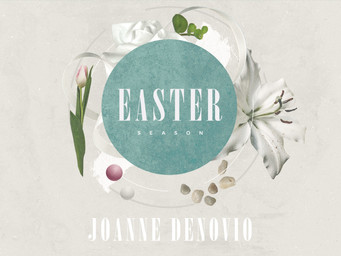 Easter Season Reflections: Joanne Denovio