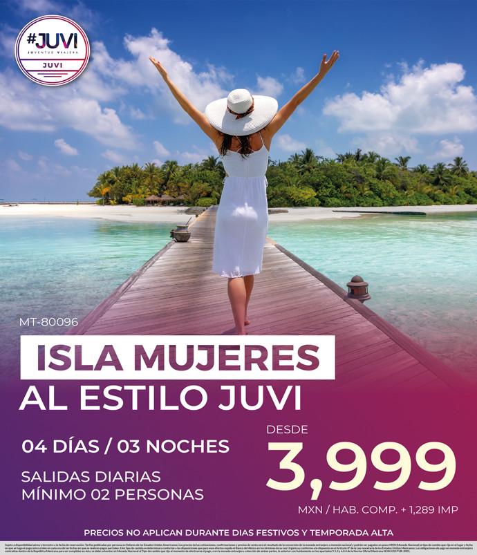 Isla Mujeres al estilo Juvi