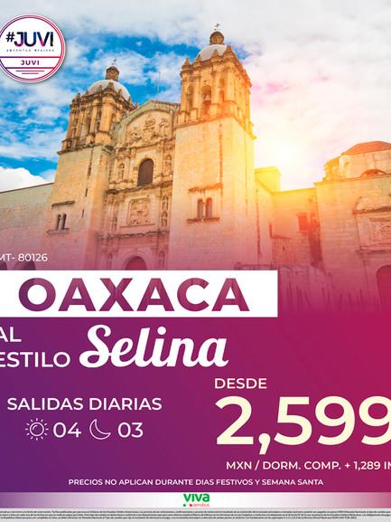 Oaxaca al estilo Selina
