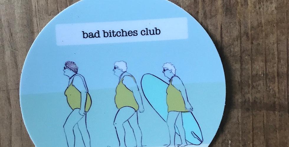 Bad Bitches Club