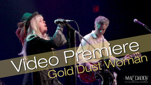 VIDEO PREMIERE of GOLD DUST WOMAN by MAC DADDY
