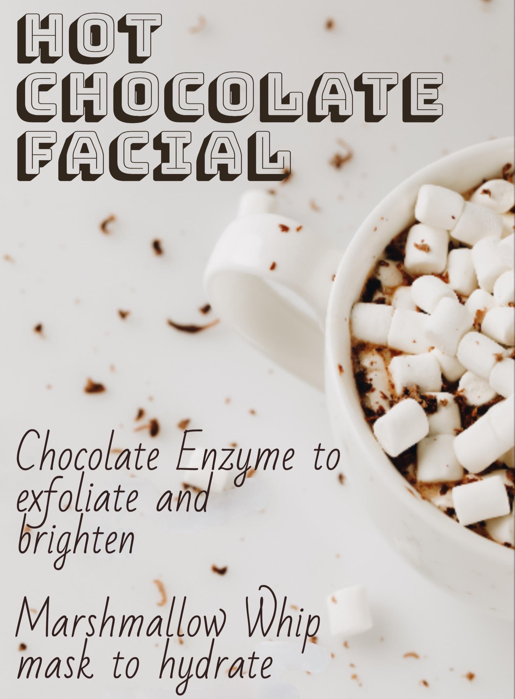 Seasonal Facial/Peel - Hot Chocolate