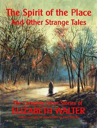 The Spirit of the Place & Other Strange Tales