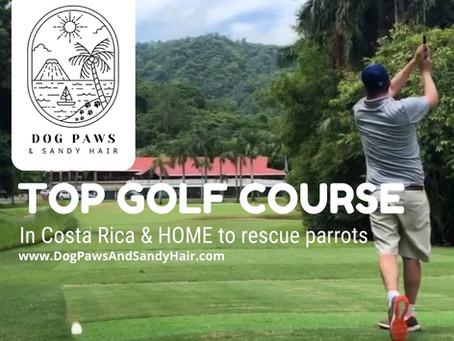 The BEST Golf Course In Costa Rica!