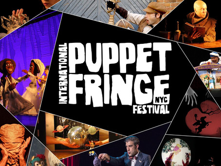 International Puppet Fringe Festival: A Review