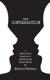 The Conversation Short Play