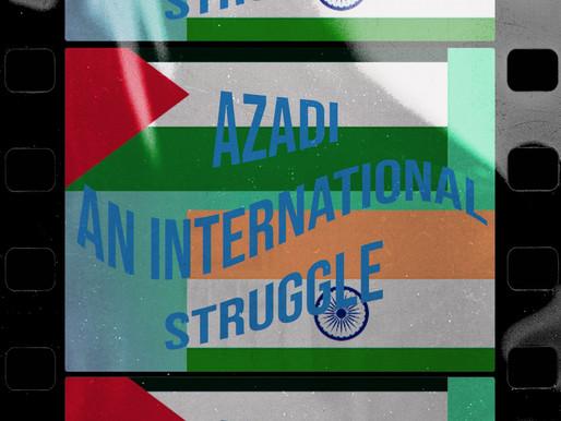 """Azadi"": A Universal Struggle"