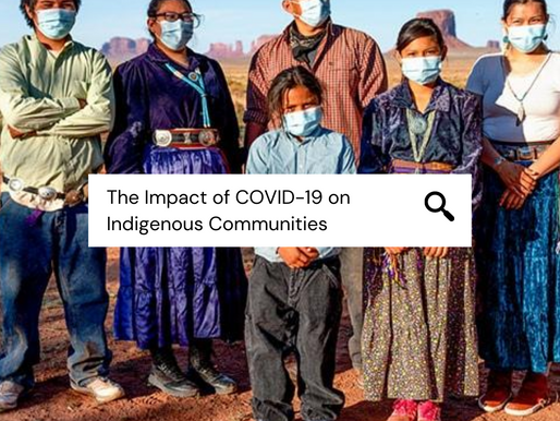 The Impact of COVID-19 on Indigenous Communities