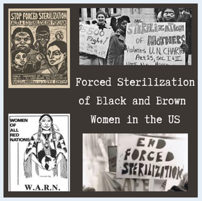 Sterilization of Black and Brown Women in the US