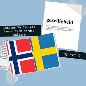 Lessons We Can All Learn from Nordic Culture
