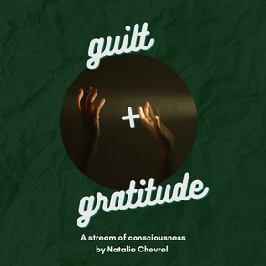 Guilt and Gratitude