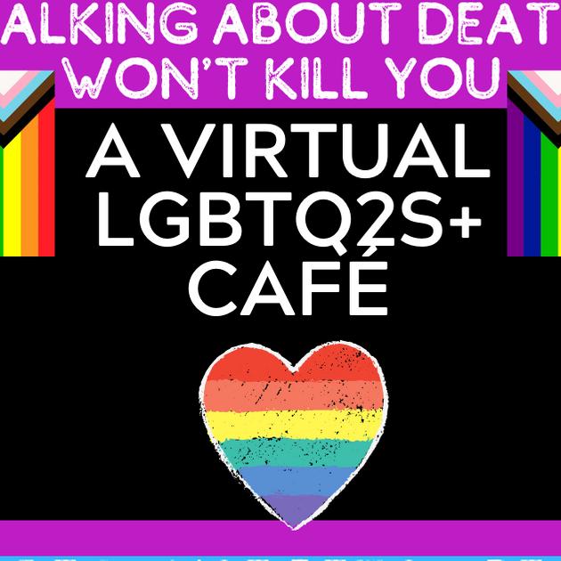 A Virtual LGBTQ2S+ Café