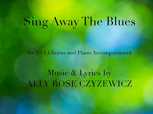Sing Away The Blues