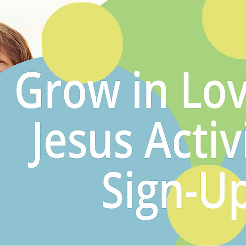 Grow in Love for Jesus - Fall