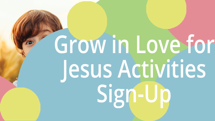 Grow in Love for Jesus (Fall)