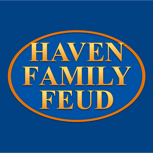 Haven Family Feud