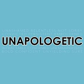 Unapologetic Sermon Series