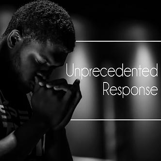 Unprecedented Response-insta copy.png