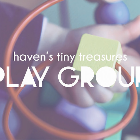 Haven's Tiny Treasure's Play Group Fall Session Registration