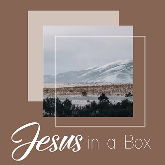 Jesus In a Box