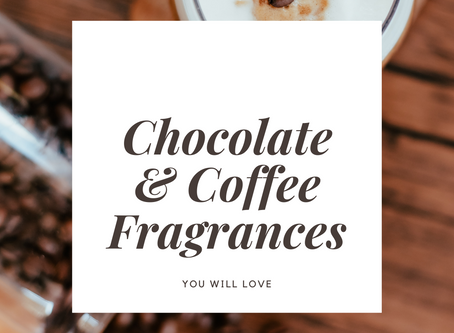 Best Chocolate & Coffee Fragrances