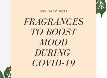 Top Fragrances to Boost Your Mood During COVID-19