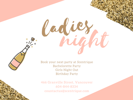 Host Your Next Bachelorette Party at Scentrique in Vancouver!