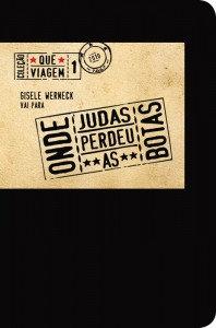 Gisele Werneck Vai Para Onde Judas Perdeu as Botas