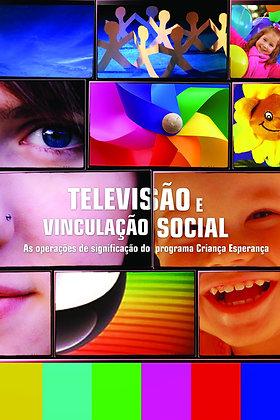 Televisão e vinculação social