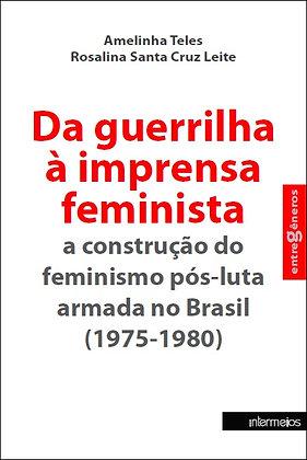 Da guerrilha à imprensa feminista