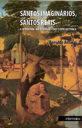 Santos imaginários, santos reais