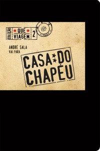André Sala Vai Para Casa do Chapéu