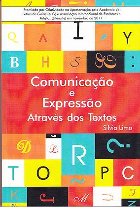 Comunicação e Expressão através dos textos