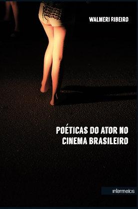 Poéticas do ator no cinema brasileiro