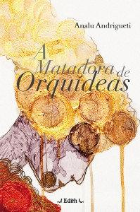 A Matadora de Orquídeas